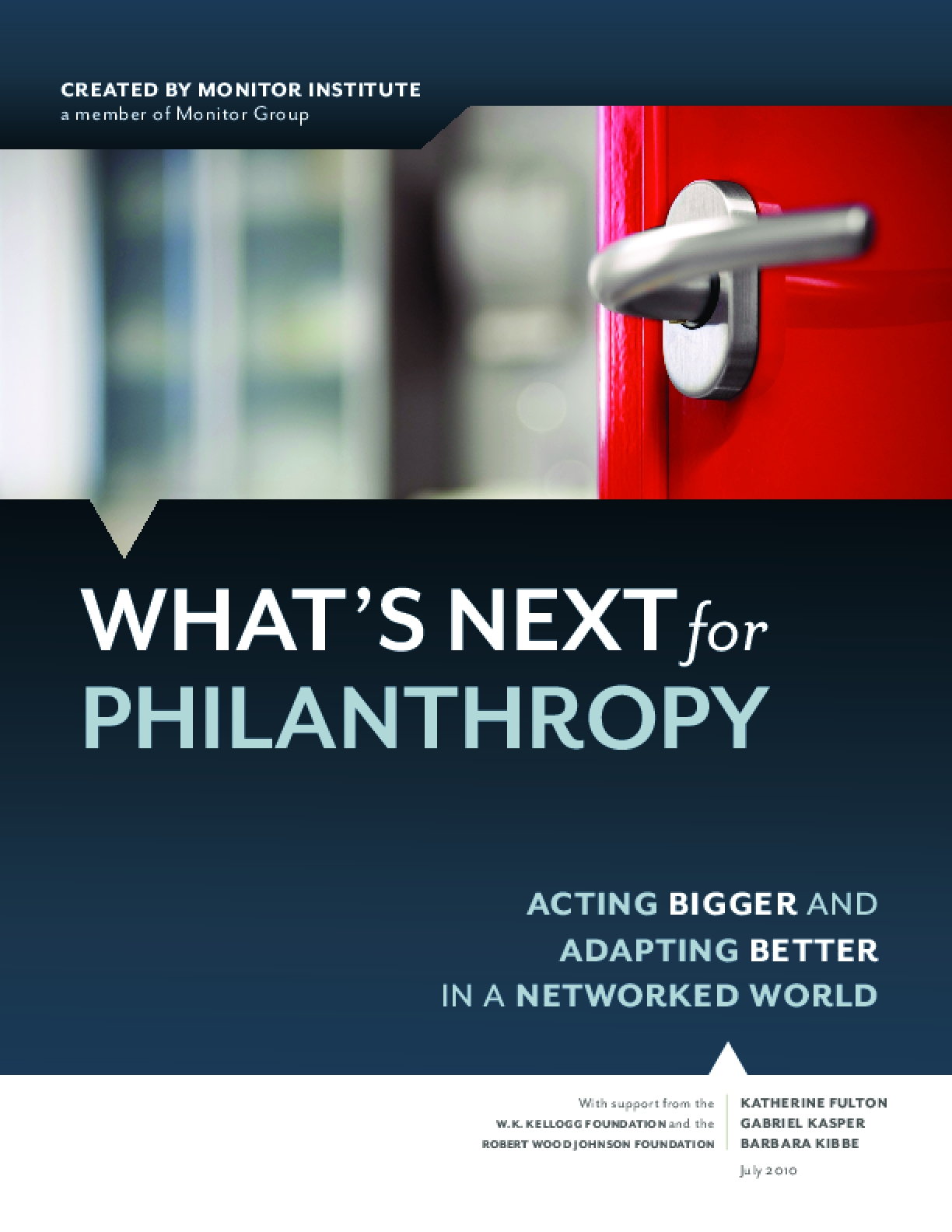 What's Next for Philanthropy: Acting Bigger and Adapting Better in a Networked World