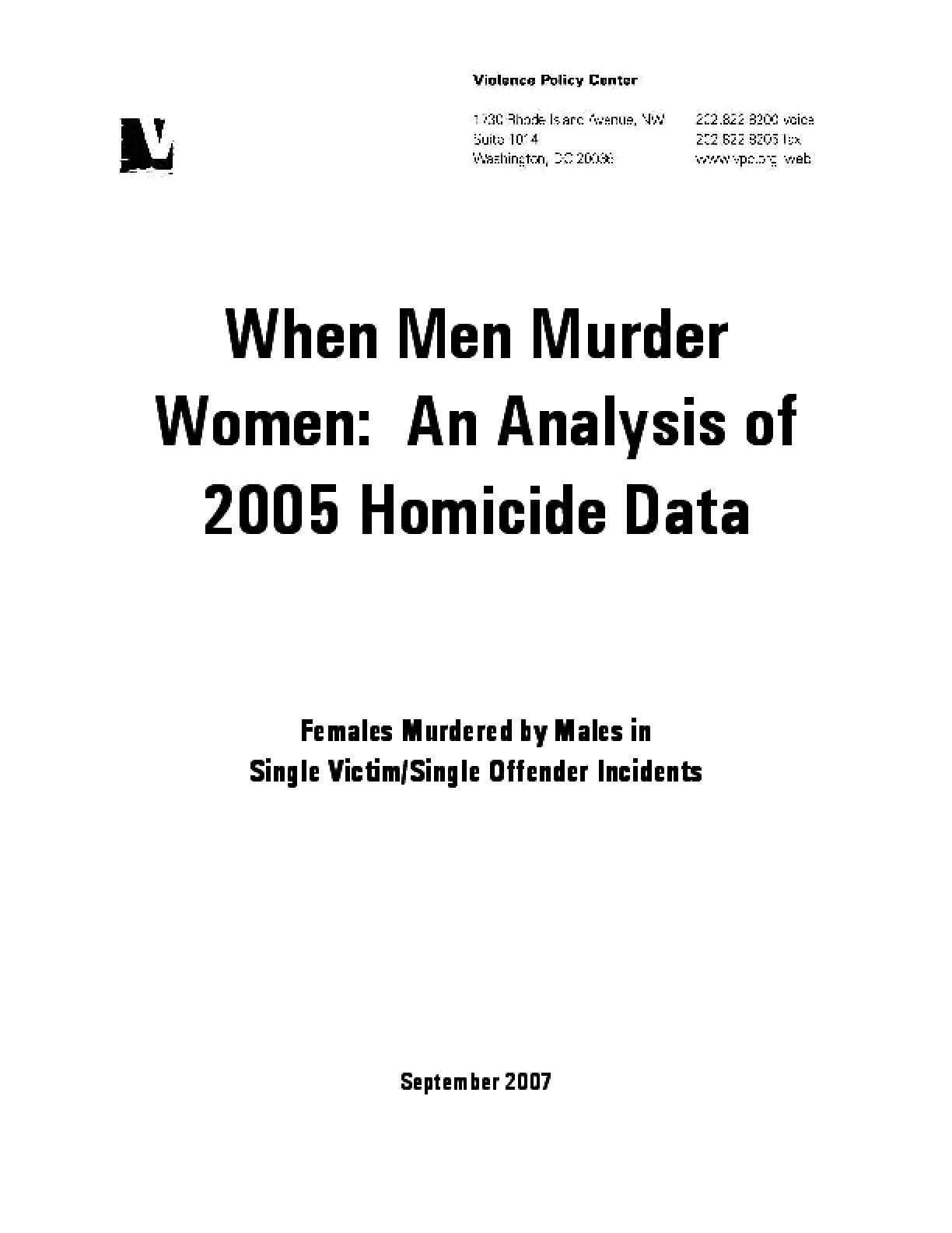 When Men Murder Women: An Analysis of 2005 Homicide Data