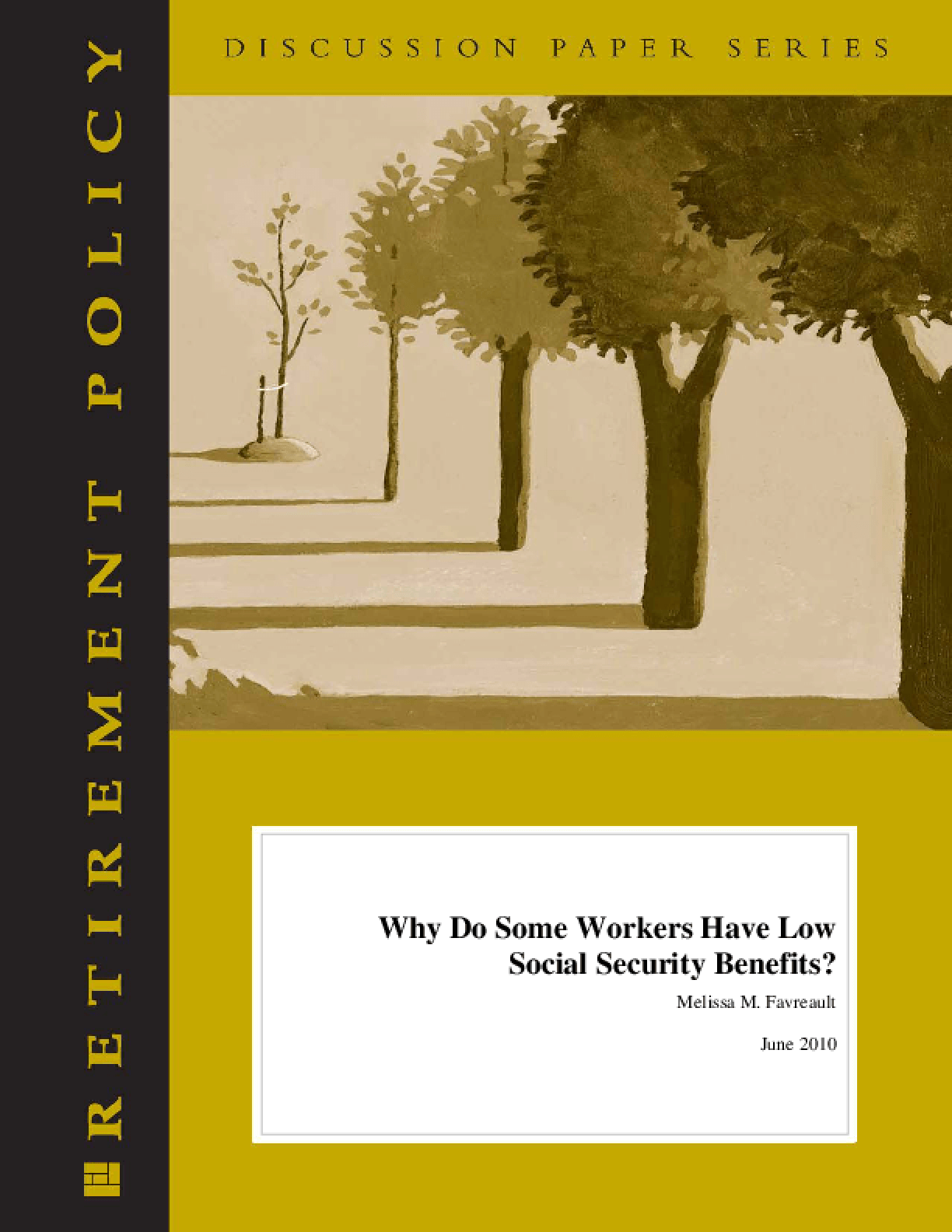 Why Do Some Workers Have Low Social Security Benefits?