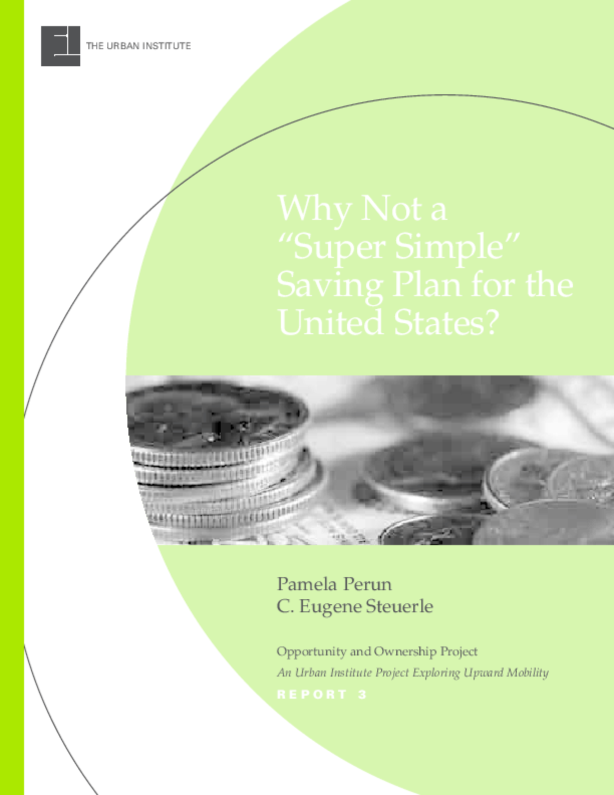 "Why Not a ""Super Simple"" Saving Plan for the United States?"