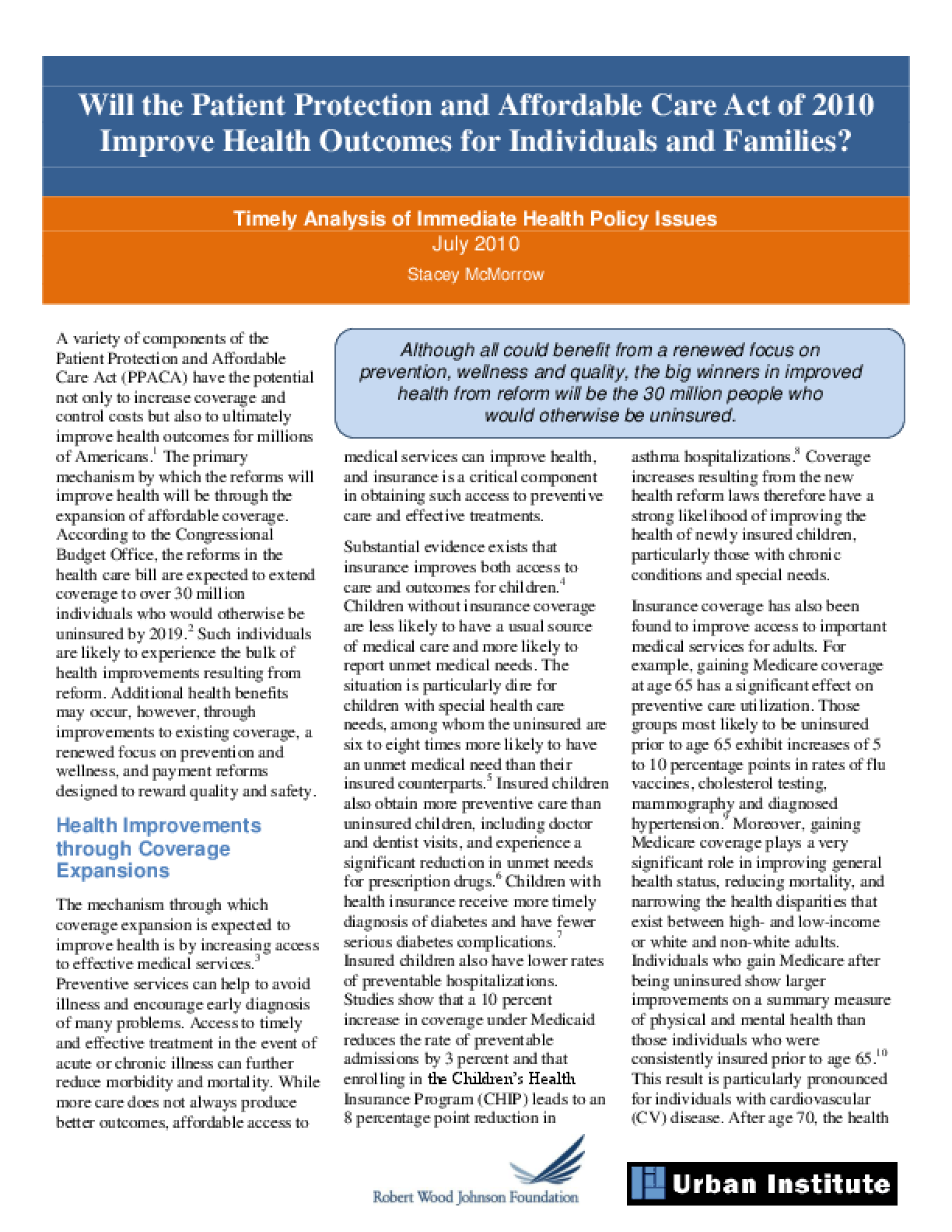 Will the Patient Protection and Affordable Care Act of 2010 Improve Health Outcomes for Individuals and Families?