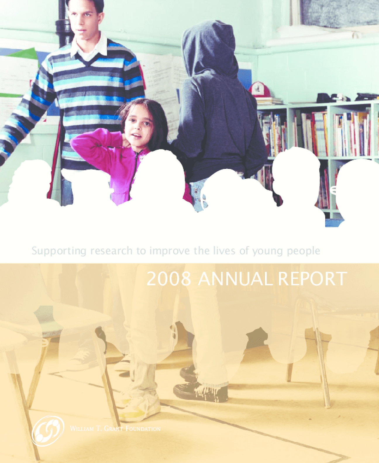 William T. Grant Foundation - 2008 Annual Report