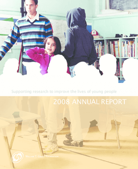 William T. Grant Foundation - 2008 Annual Report