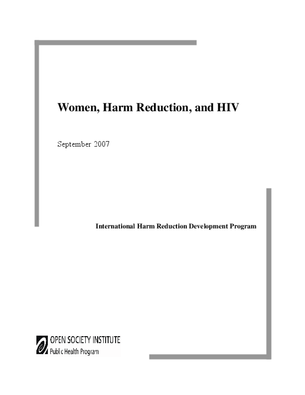 Women, Harm Reduction, and HIV