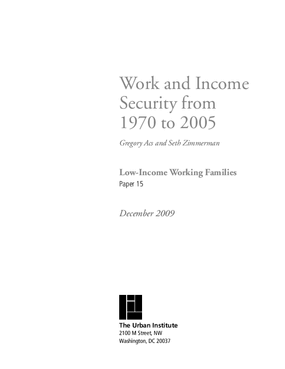 Work and Income Security From 1970 to 2005