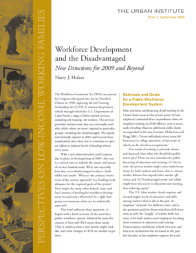Workforce Development and the Disadvantaged: New Directions for 2009 and Beyond