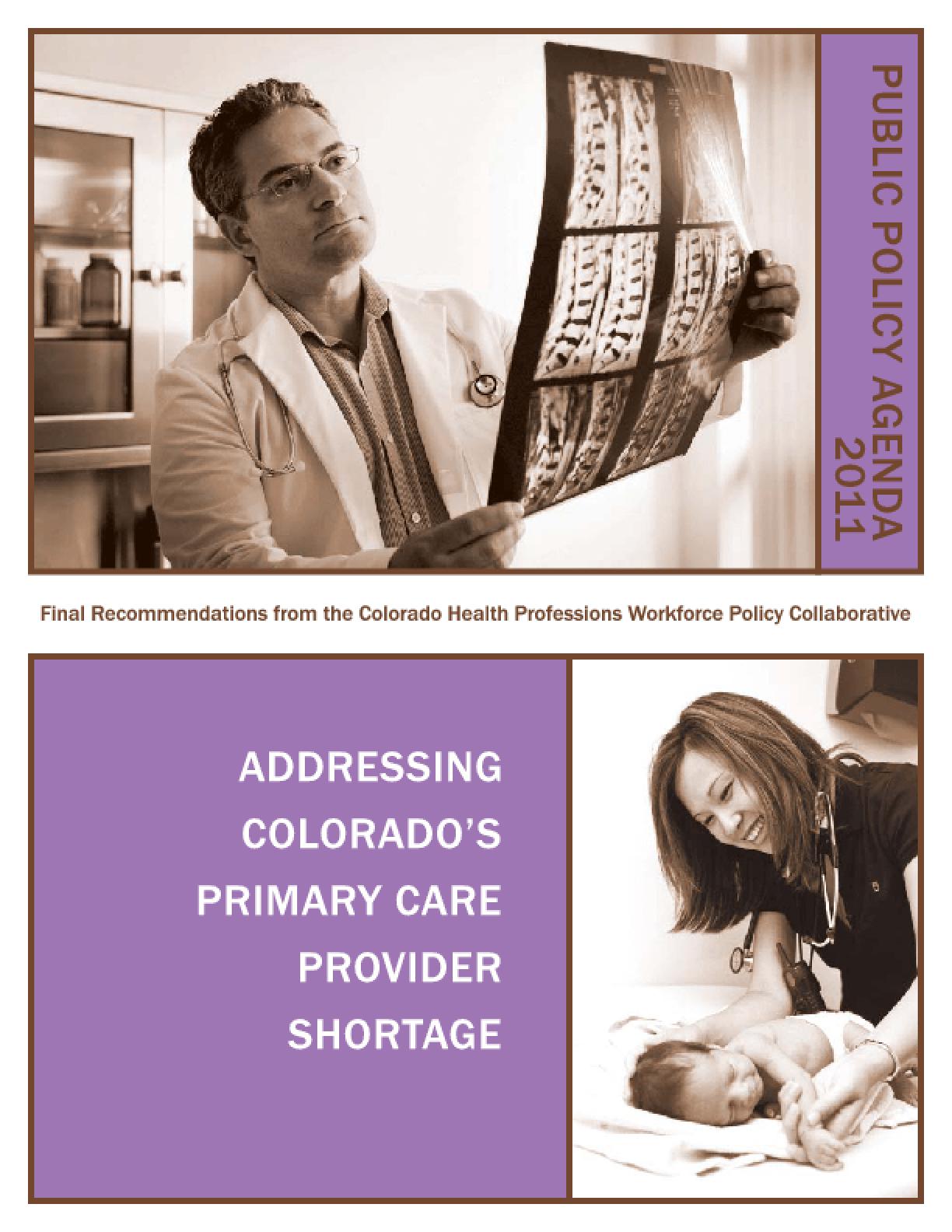 Addressing Colorado's Primary Care Provider Shortage -- 2011 Public Policy Agenda