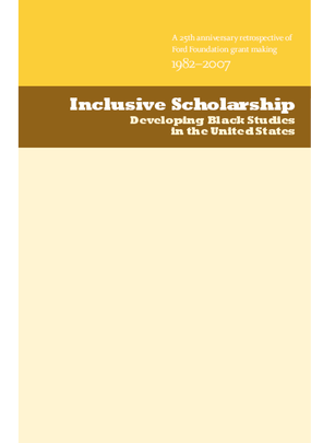 Inclusive Scholarship: Developing Balck Studies In The United States
