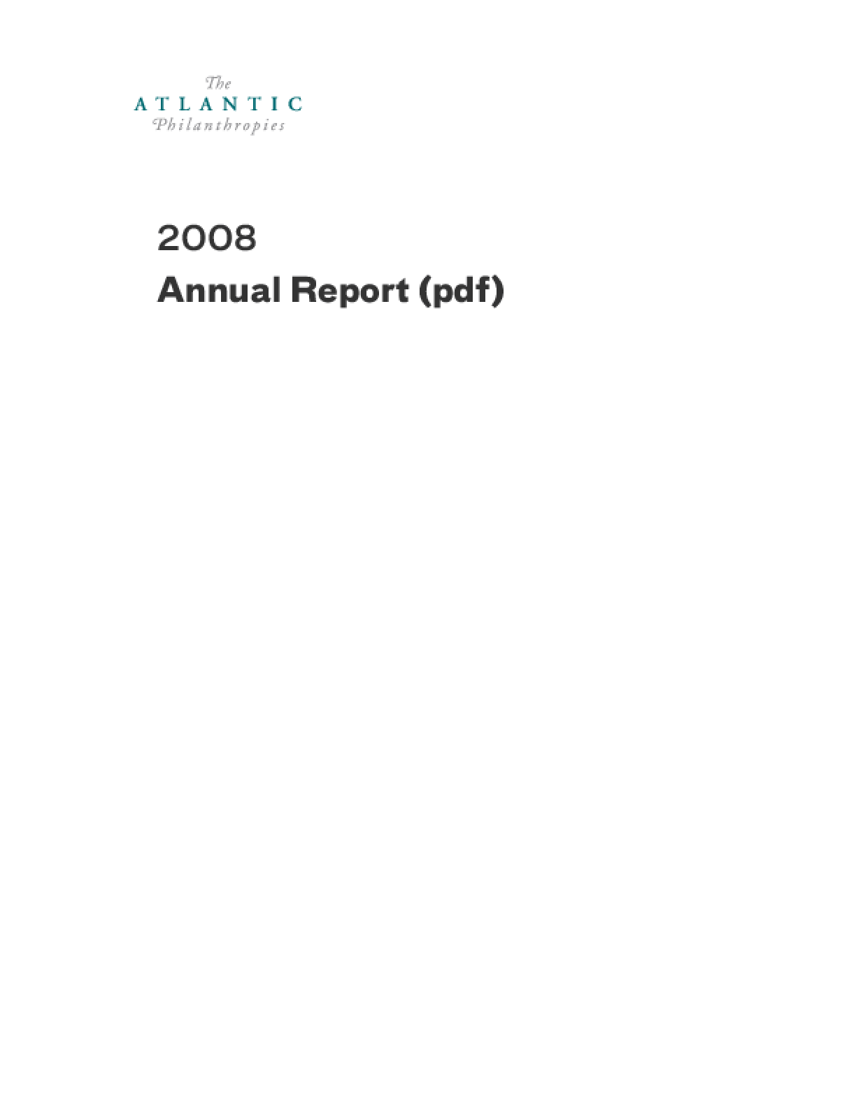 Atlantic Philanthropies - 2008 Annual Report