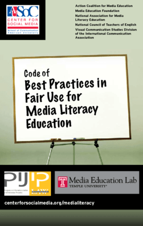 Code of Best Practices in Fair Use for Media Literacy Education