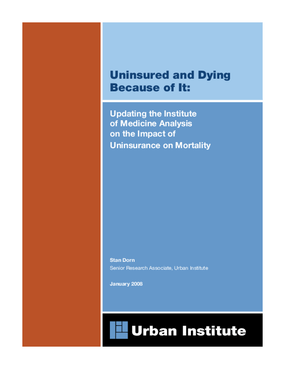 Uninsured and Dying Because of It