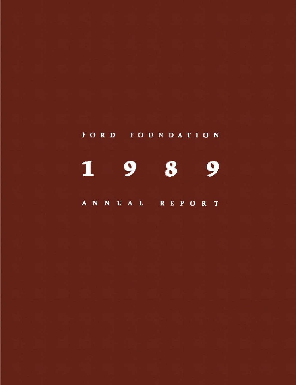 Ford Foundation - 1989 Annual Report
