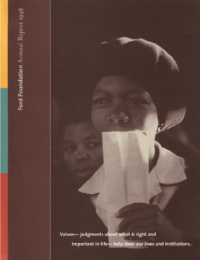 Ford Foundation - 1998 Annual Report