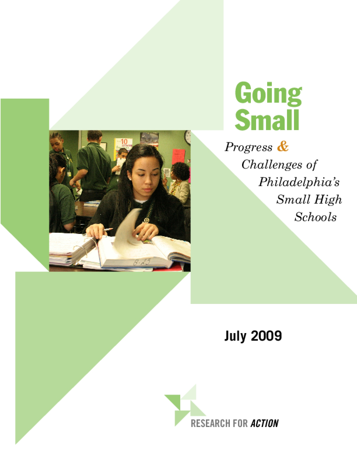 Going Small: Progress and Challenges of Philadelphia's Small High Schools