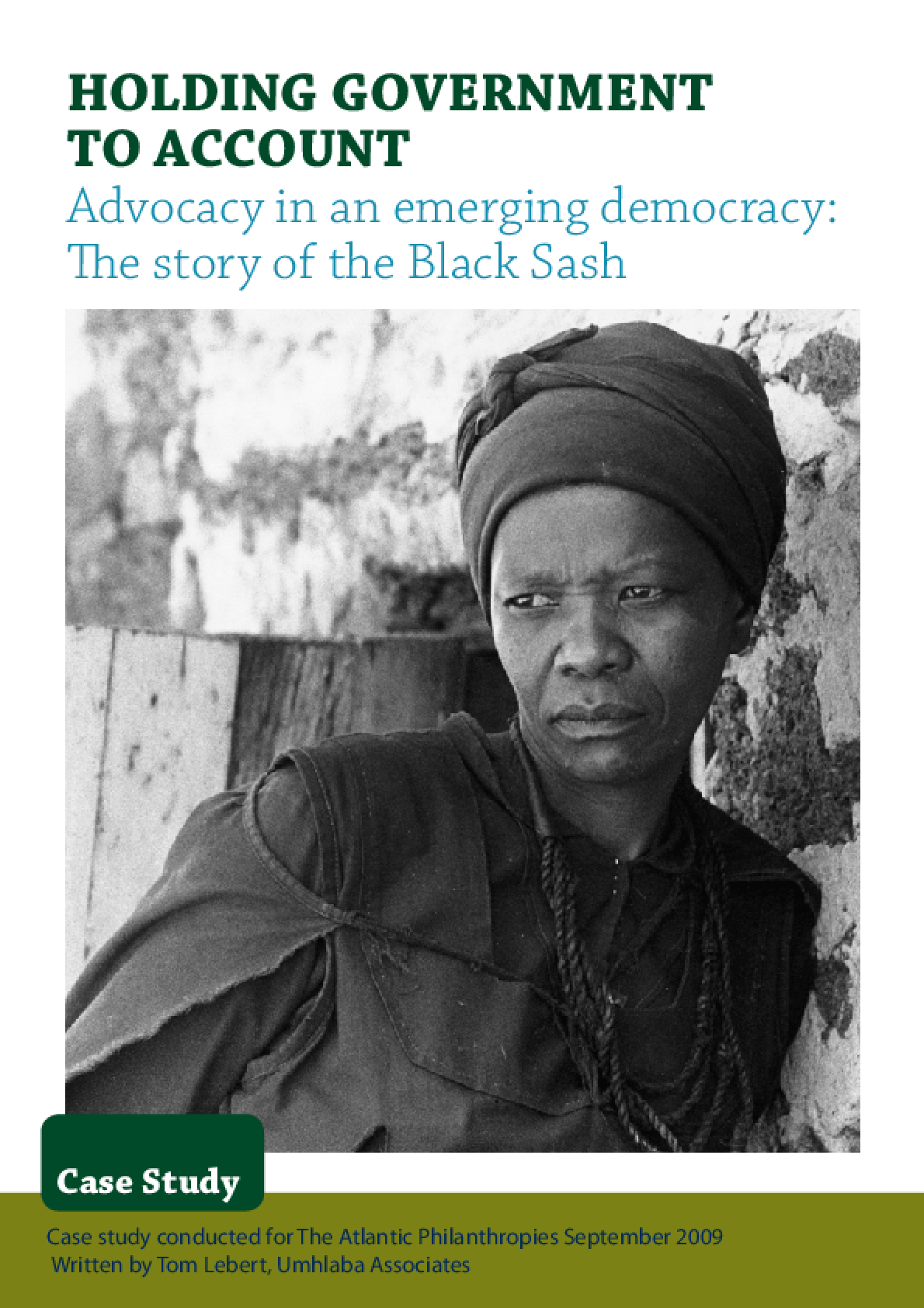 Holding Government to Account -- Advocacy in an Emerging Democracy: The Story of Black Sash