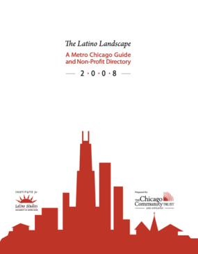 The Latino Landscape: A Metro Chicago Guide and Nonprofit Directory