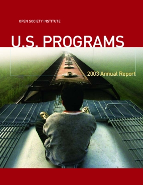 Open Society Institute - 2003 Annual Report