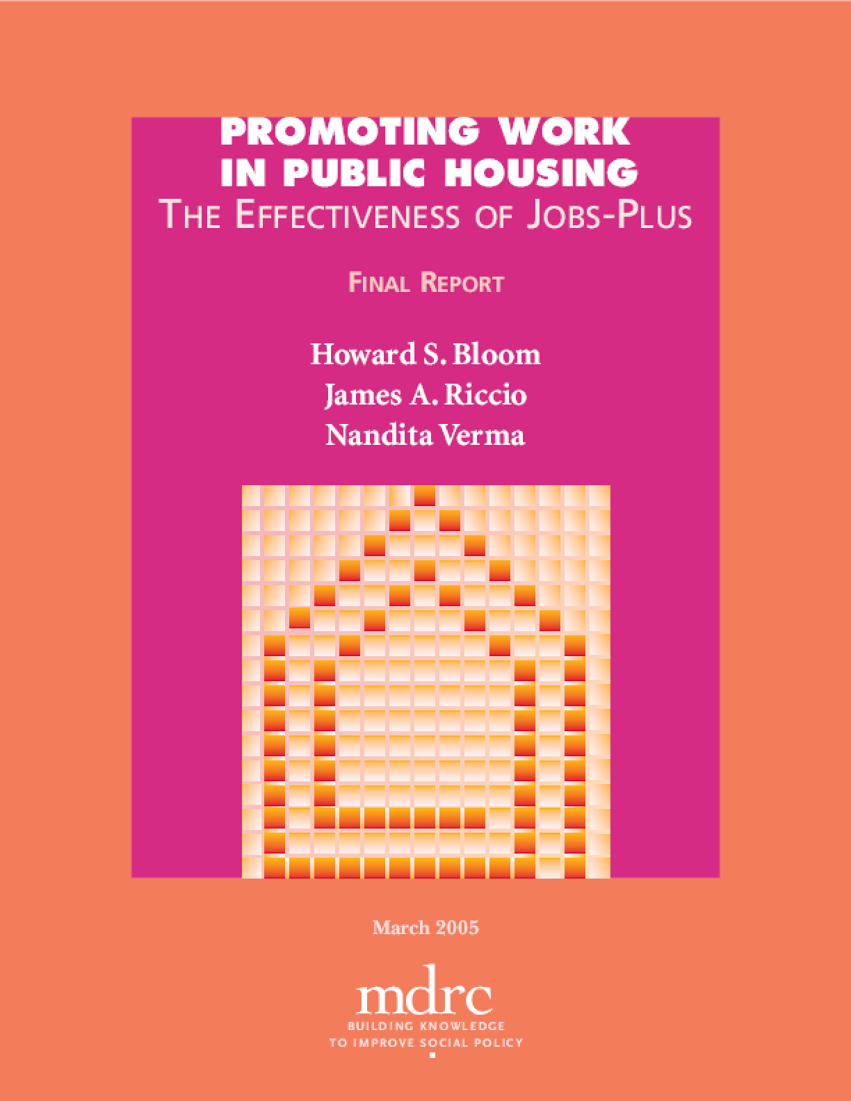 Promoting Work in Public Housing: The Effectiveness of Job-Plus