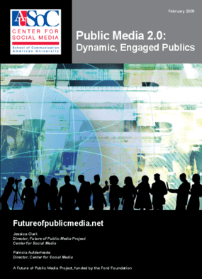 Public Media 2.0: Dynamic, Engaged Publics