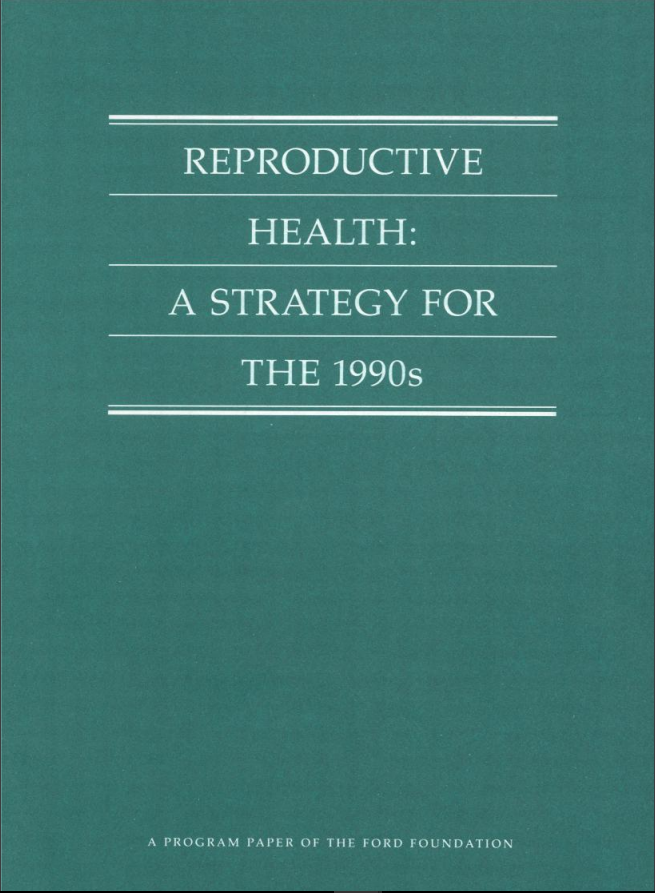 Reproductive Health: A Strategy for the 1990s