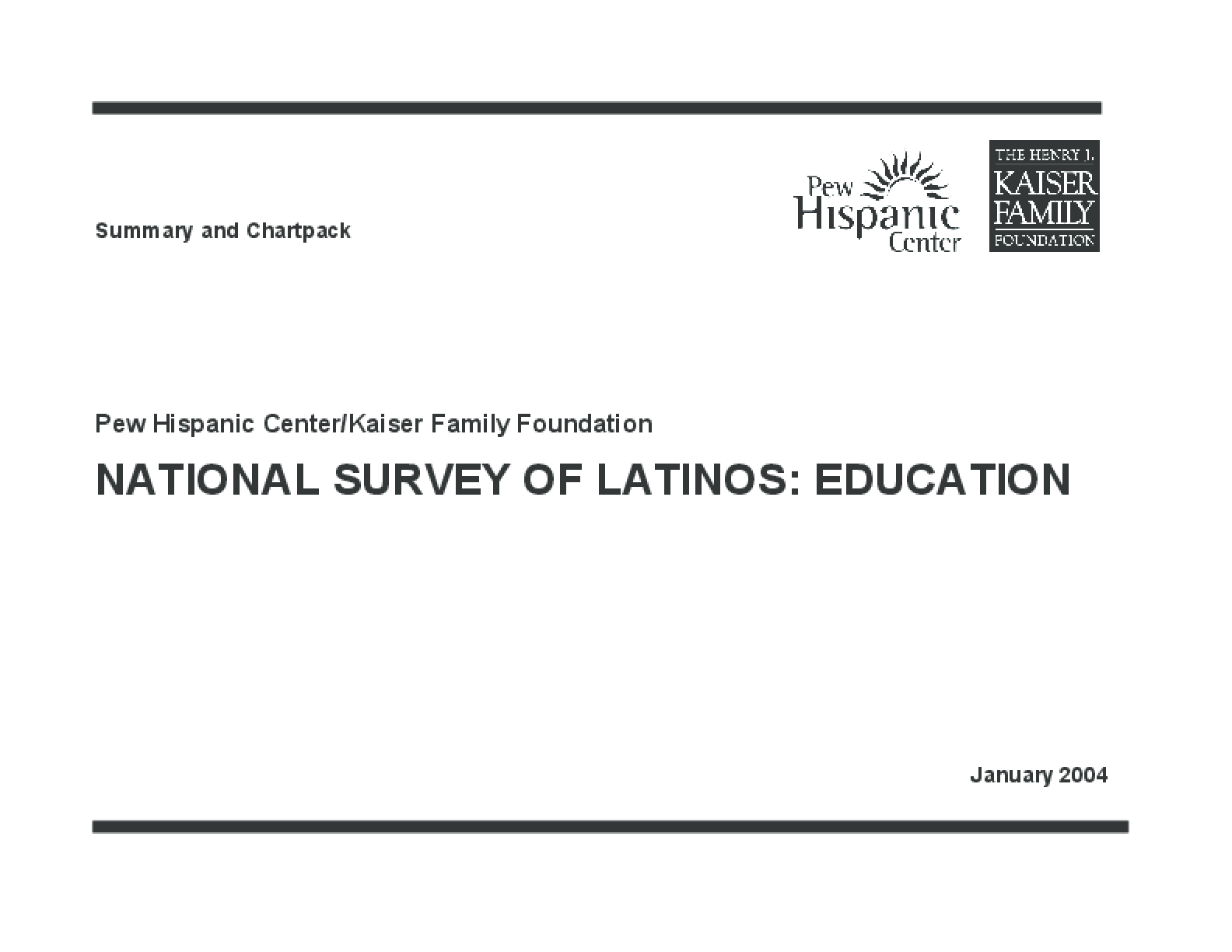 2004 National Survey of Latinos: Education