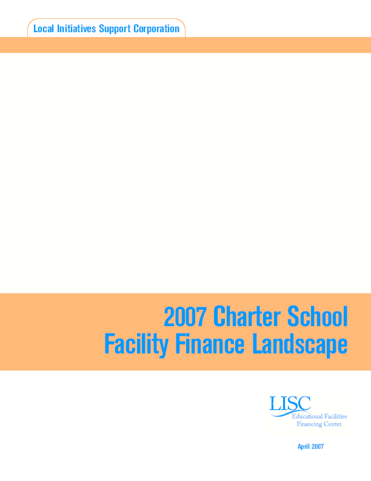 2007 Charter School Facility Finance Landscape