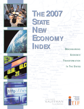 2007 State New Economy Index: Benchmarking Economic Transformation in the States