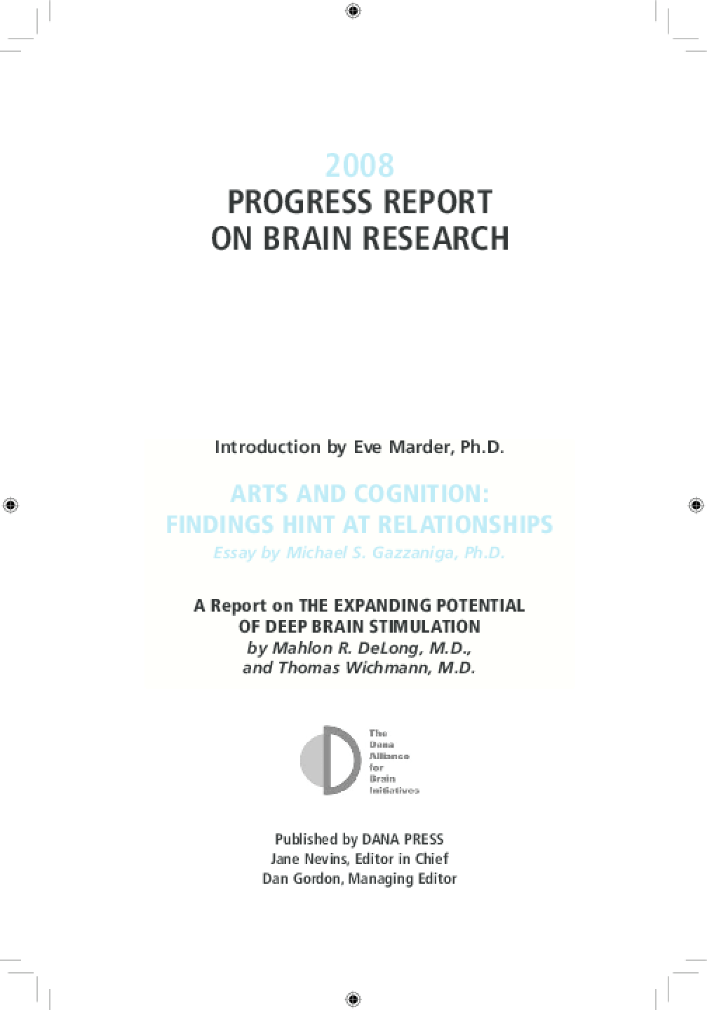 2008 Progress Report on Brain Research
