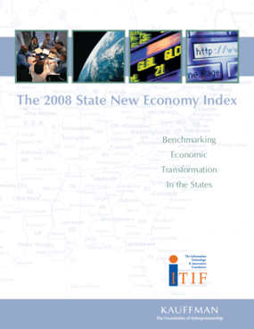 2008 State New Economy Index: Benchmarking Economic Transformation in the States