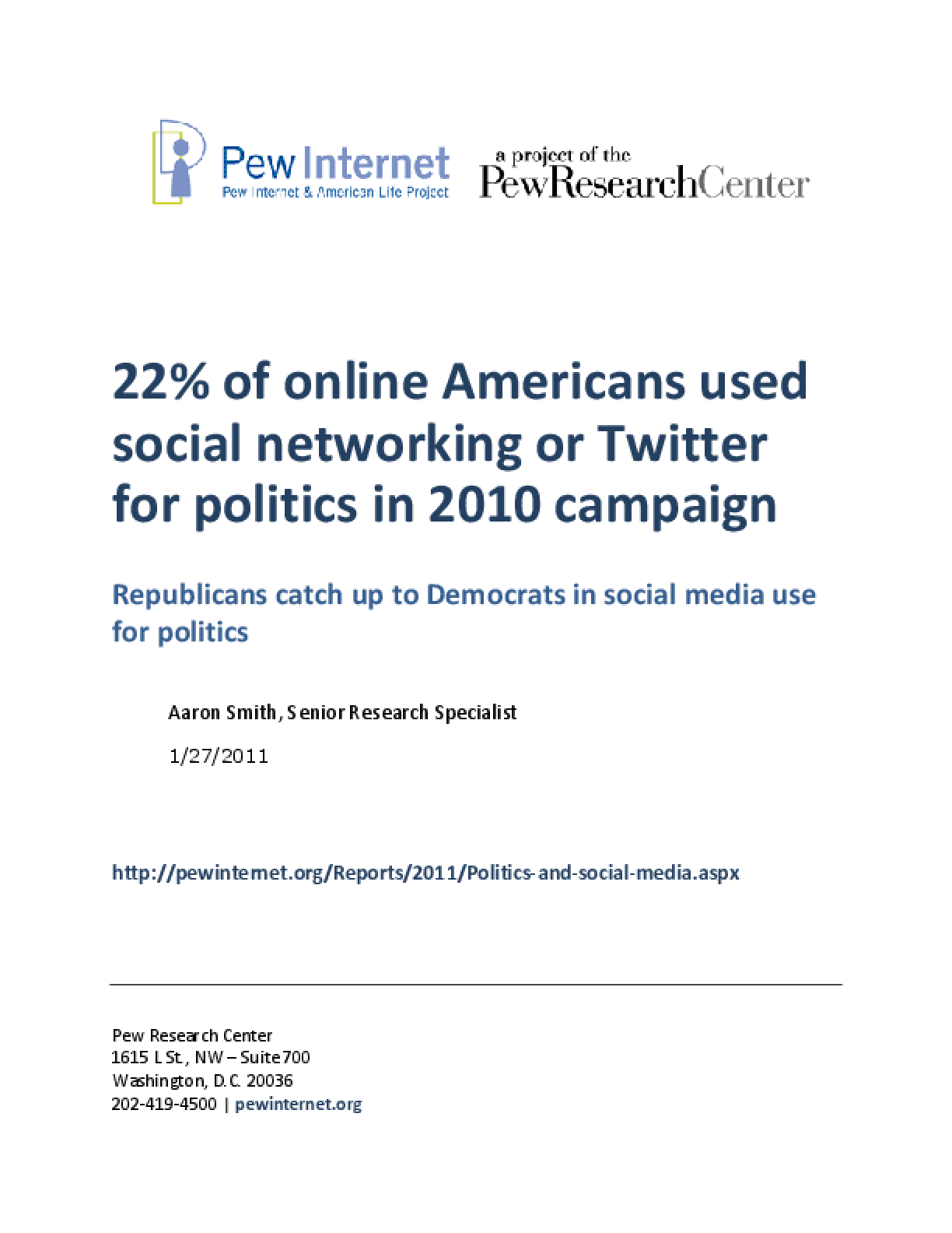 22% of Online Americans Used Social Networking or Twitter for Politics in 2010 Campaign