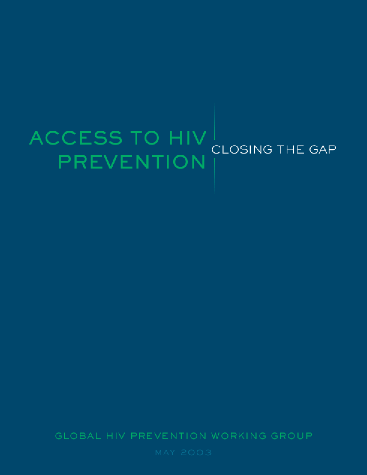 Access to HIV Prevention: Closing the Gap