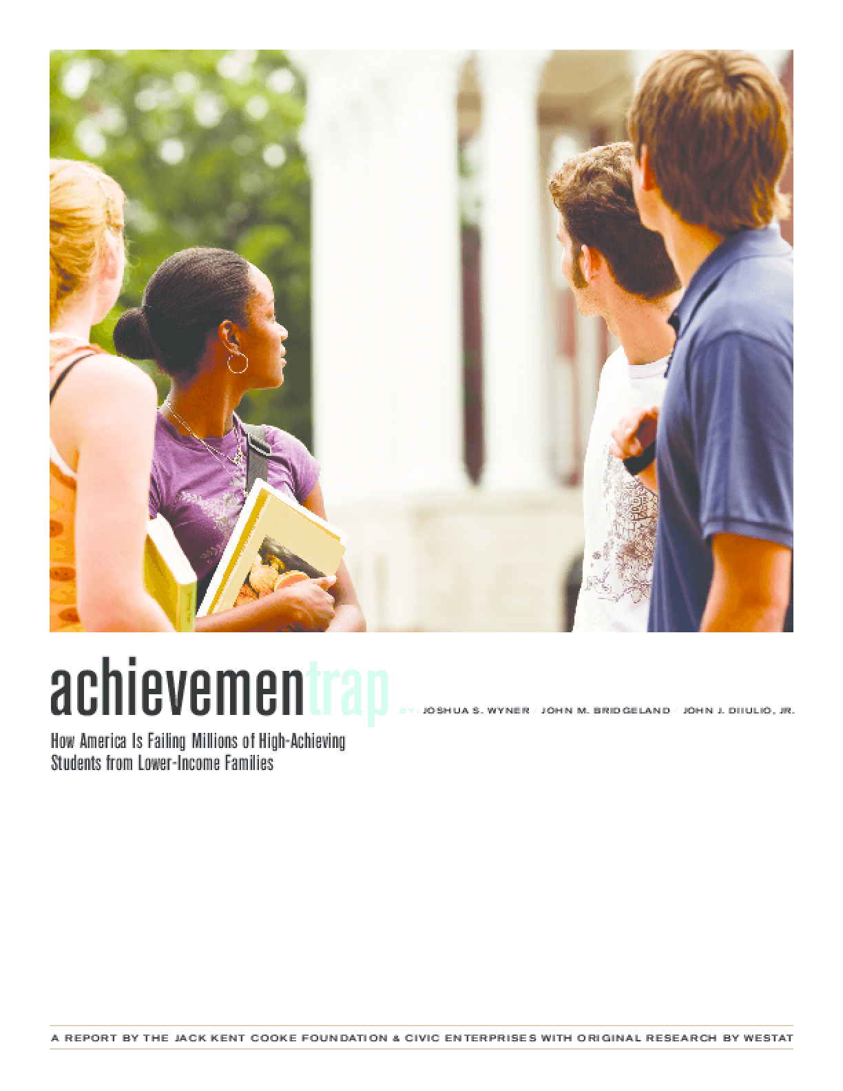 Achievement Trap: How America Is Failing Millions of High-Achieving Students From Lower-Income Families