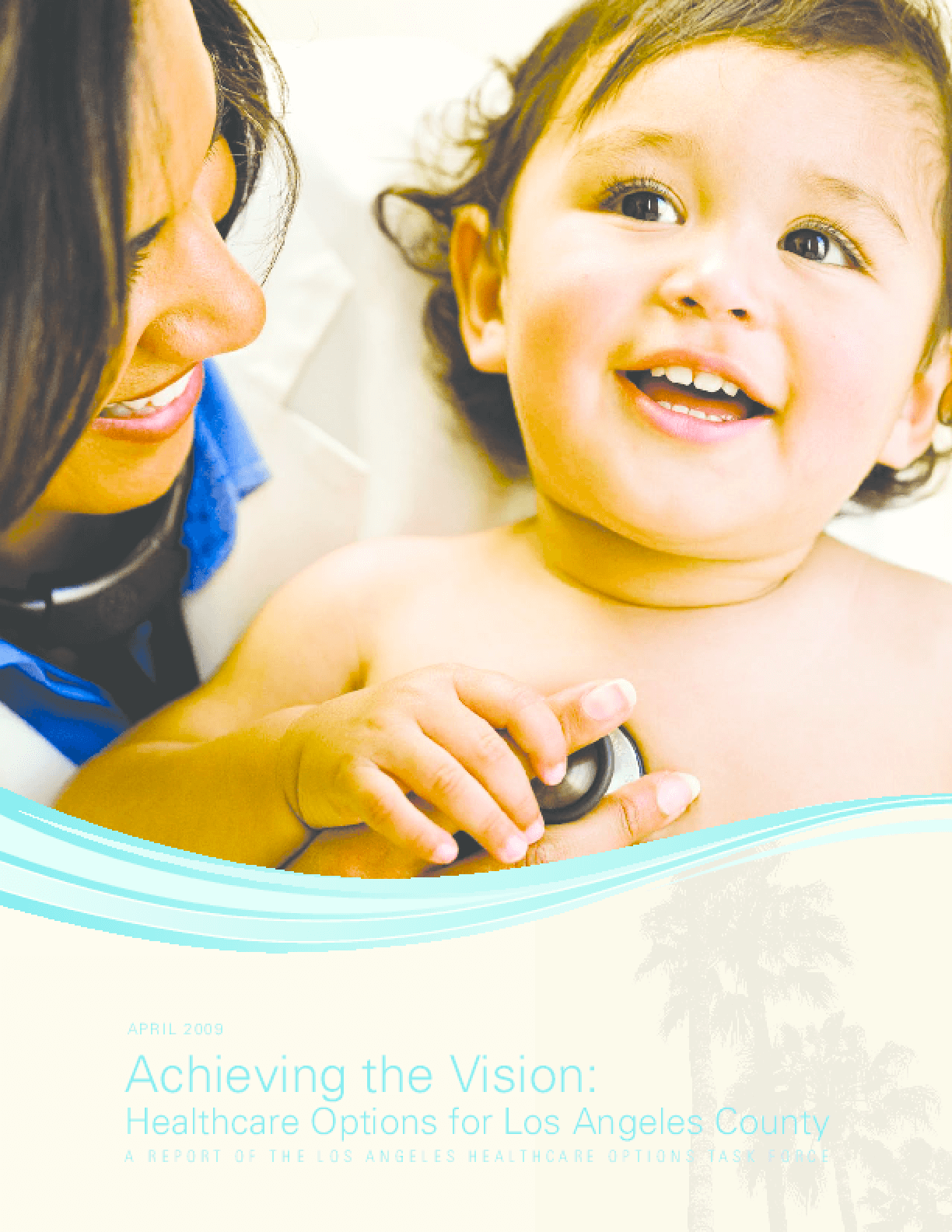 Achieving the Vision: Healthcare Options for Los Angeles County