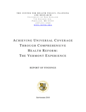Achieving Universal Coverage Through Comprehensive Health Reform: The Vermont Experience -- Report of Findings