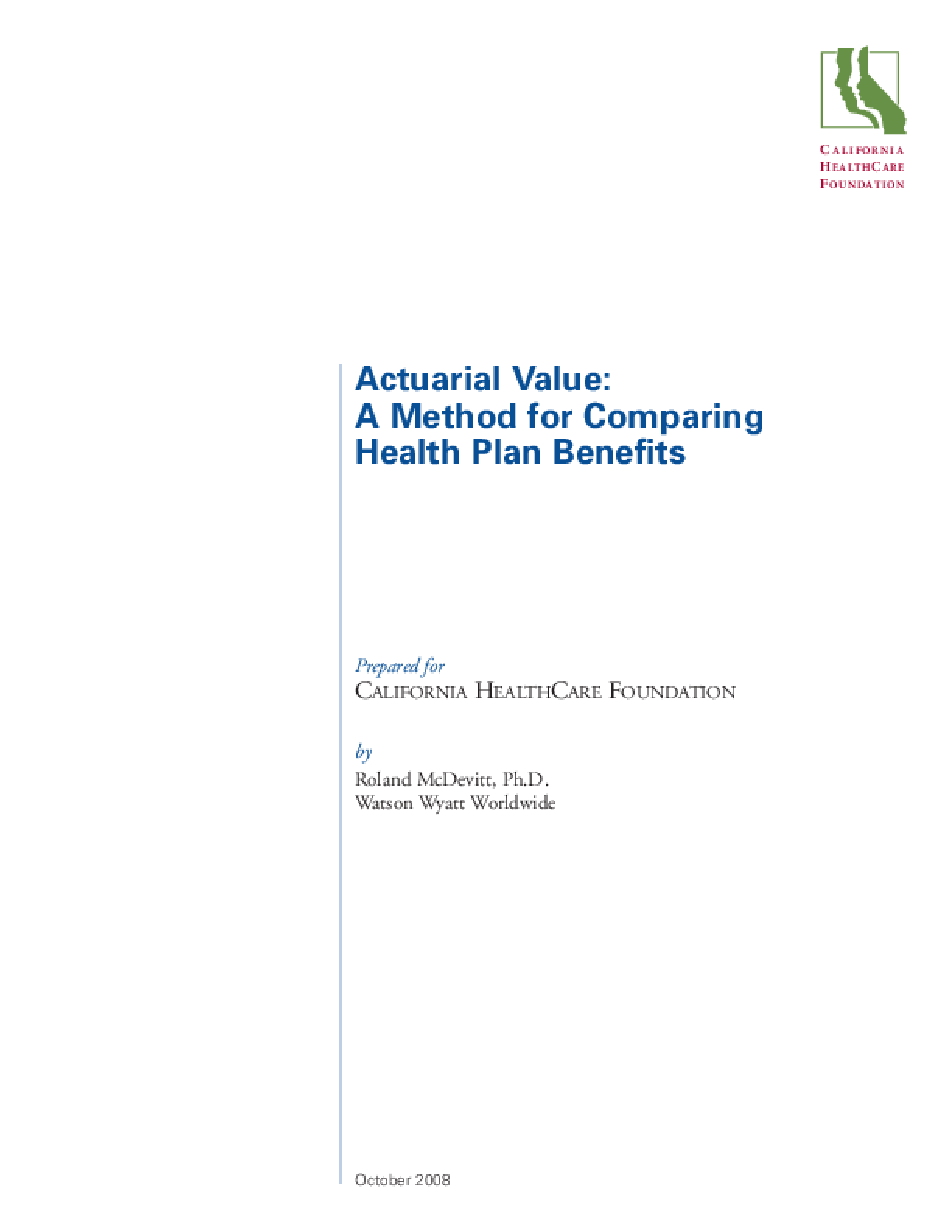 Actuarial Value: A Method for Comparing Health Plan Benefits