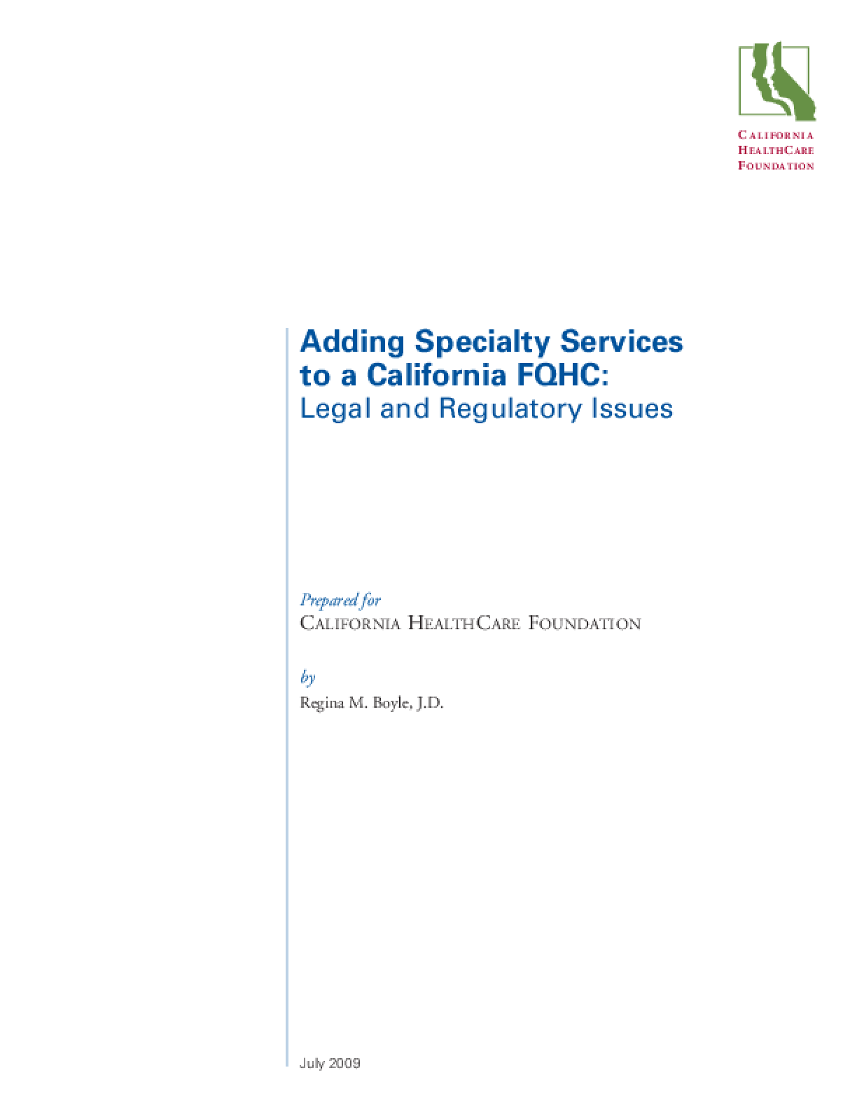 Adding Specialty Services to a California FQHC: Legal and Regulatory Issues