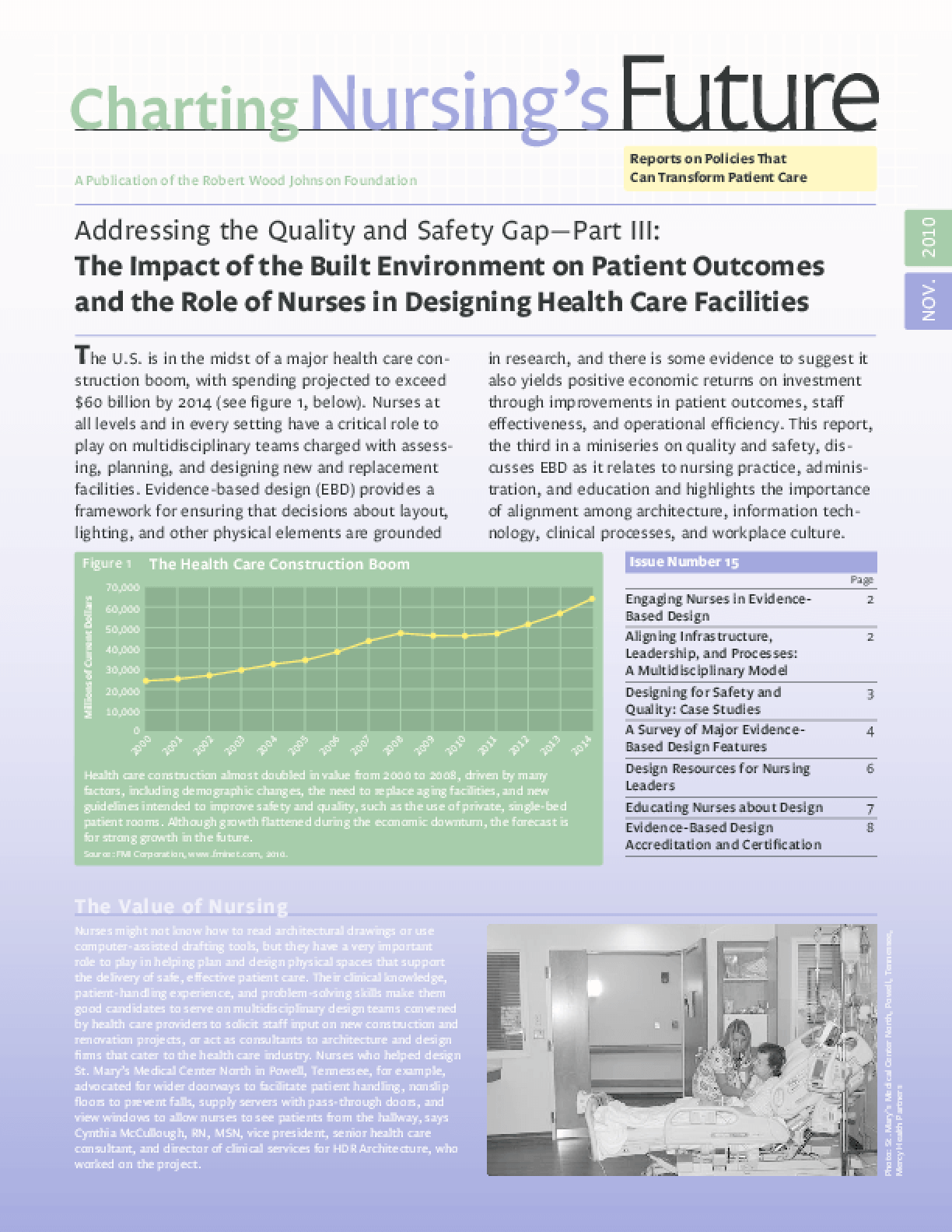 Addressing the Quality and Safety Gap Part III: The Impact of the Built Environment on Patient Outcomes and the Role of Nurses in Designing Health Care Facilities