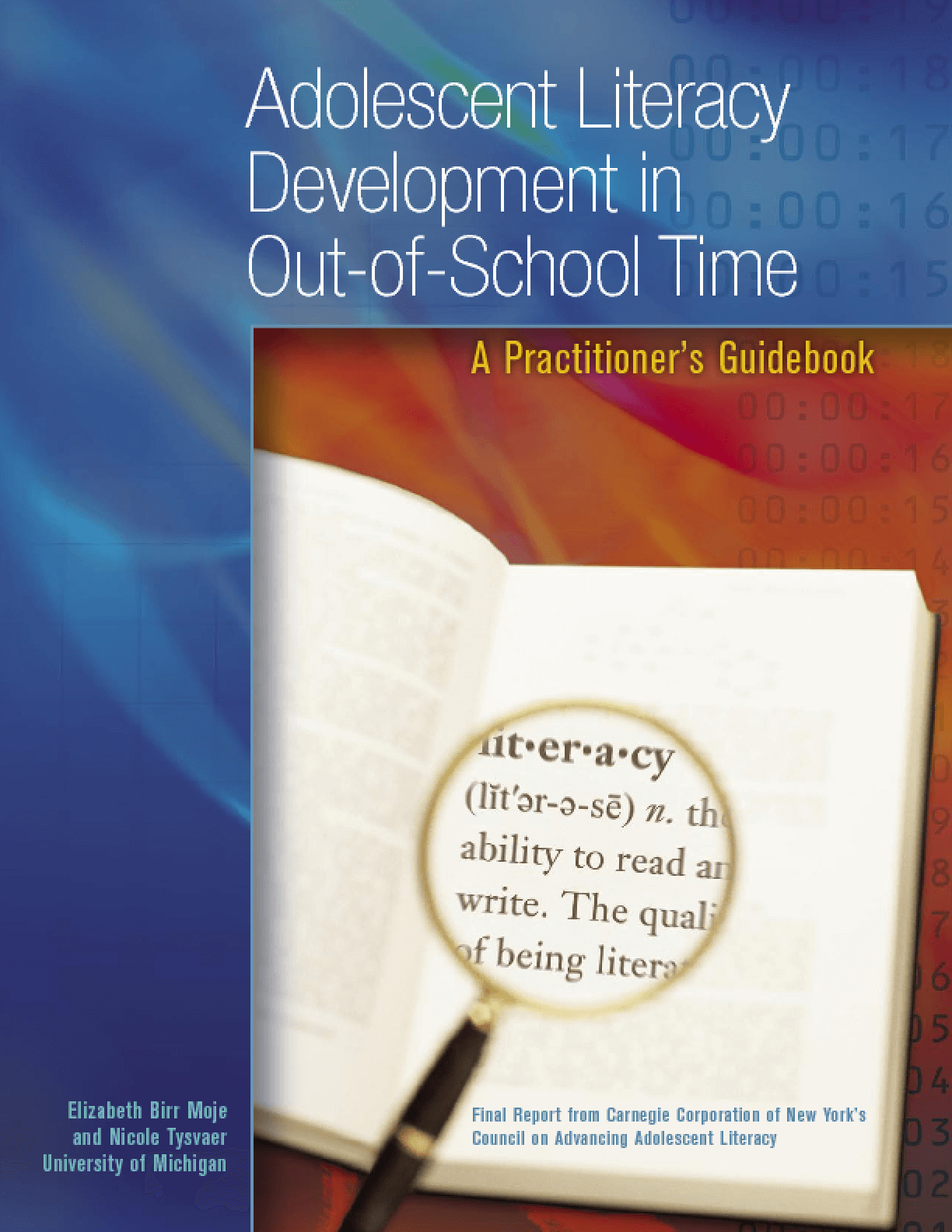 Adolescent Literacy Development in Out-of-School Time: A Practitioner's Guidebook