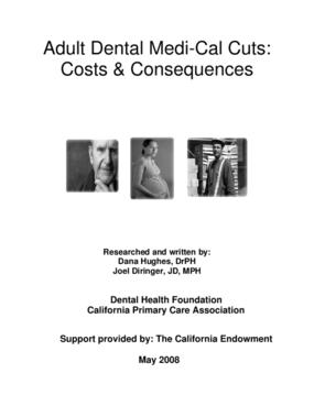 Adult Dental Medi-Cal Cuts: Costs & Consequences