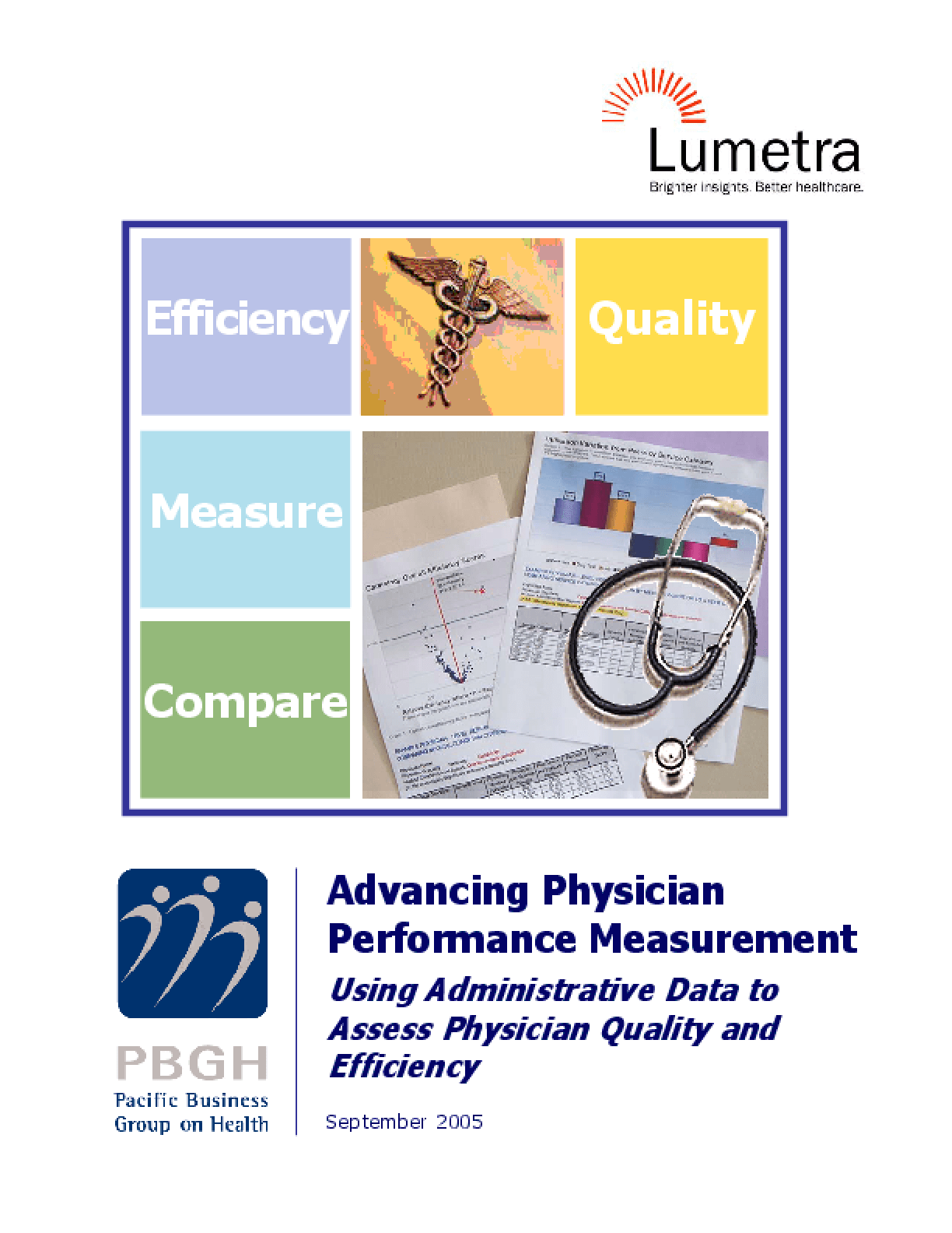 Advancing Physician Performance Measurement: Using Administrative Data to Assess Physician Quality and Efficiency