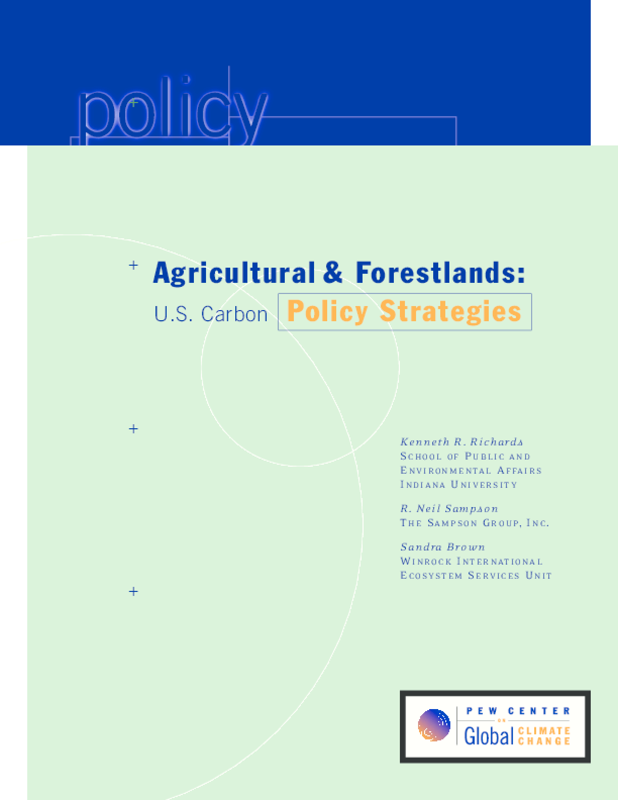 Agricultural and Forestlands: U.S. Carbon Policy Strategies