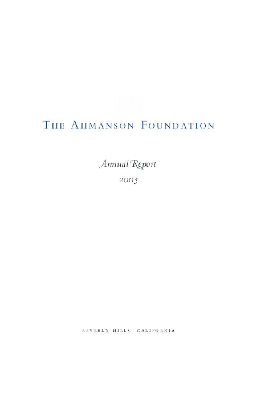 Ahmanson Foundation - 2005 Annual Report