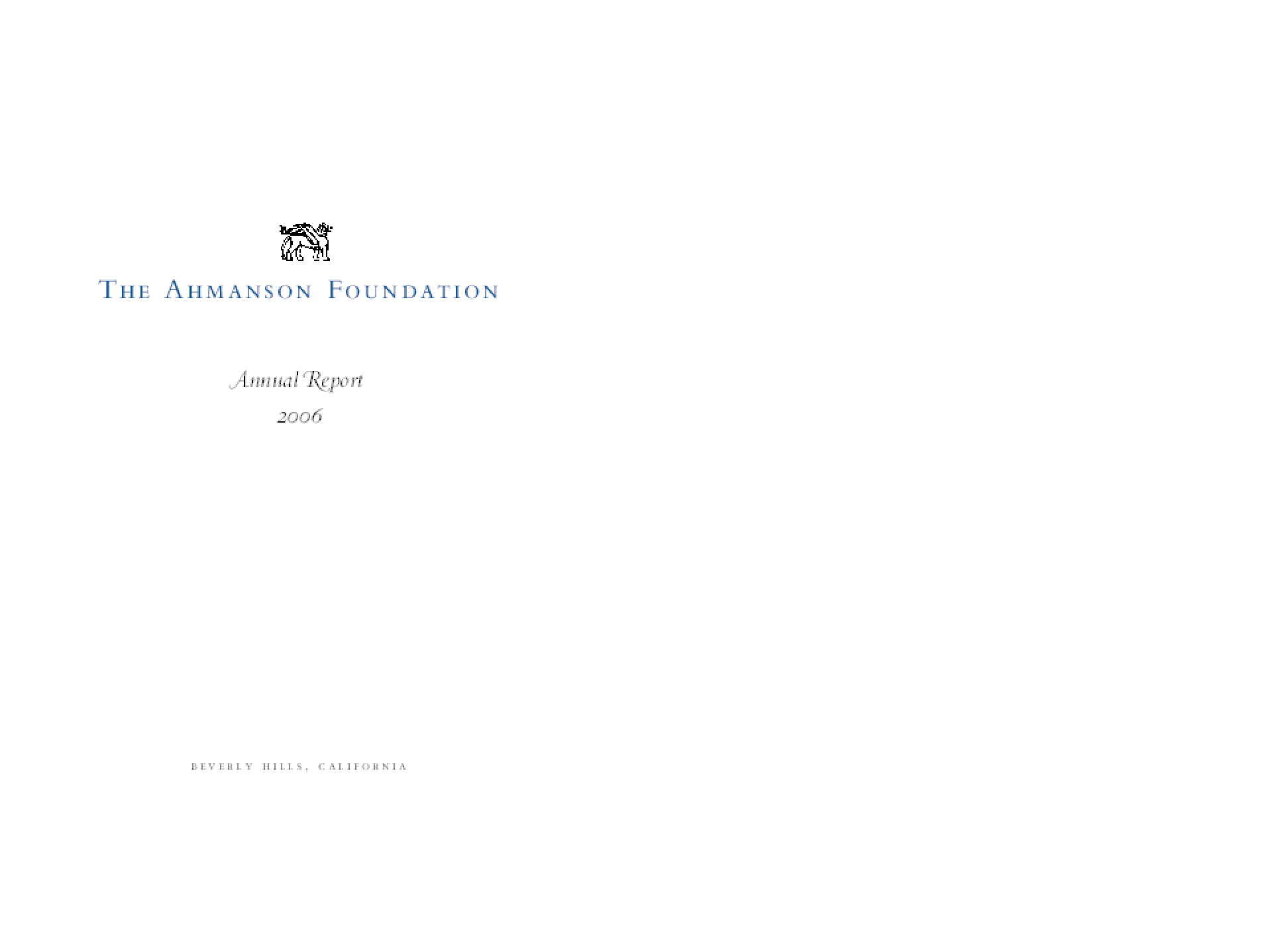 Ahmanson Foundation - 2006 Annual Report