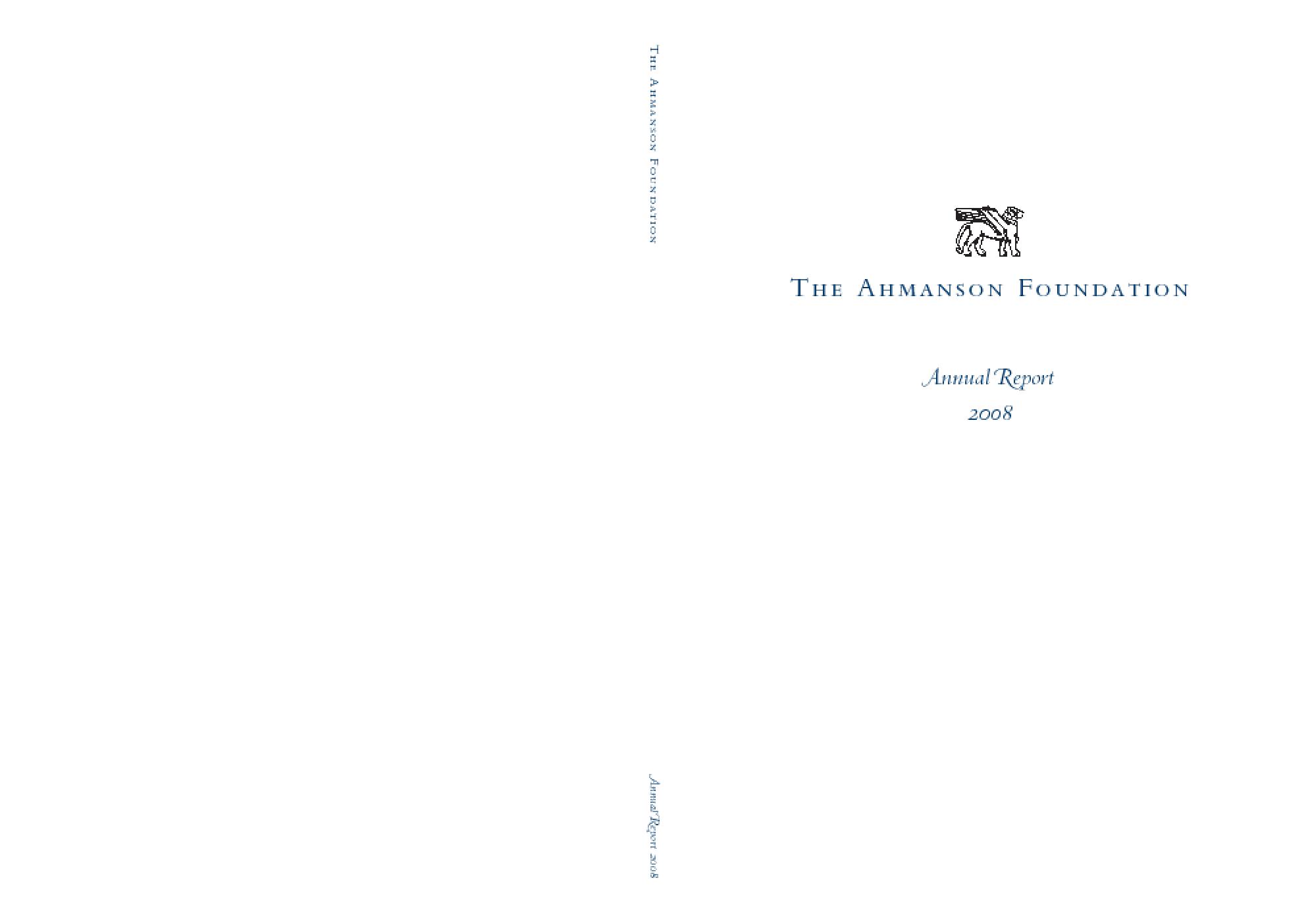 Ahmanson Foundation - 2008 Annual Report