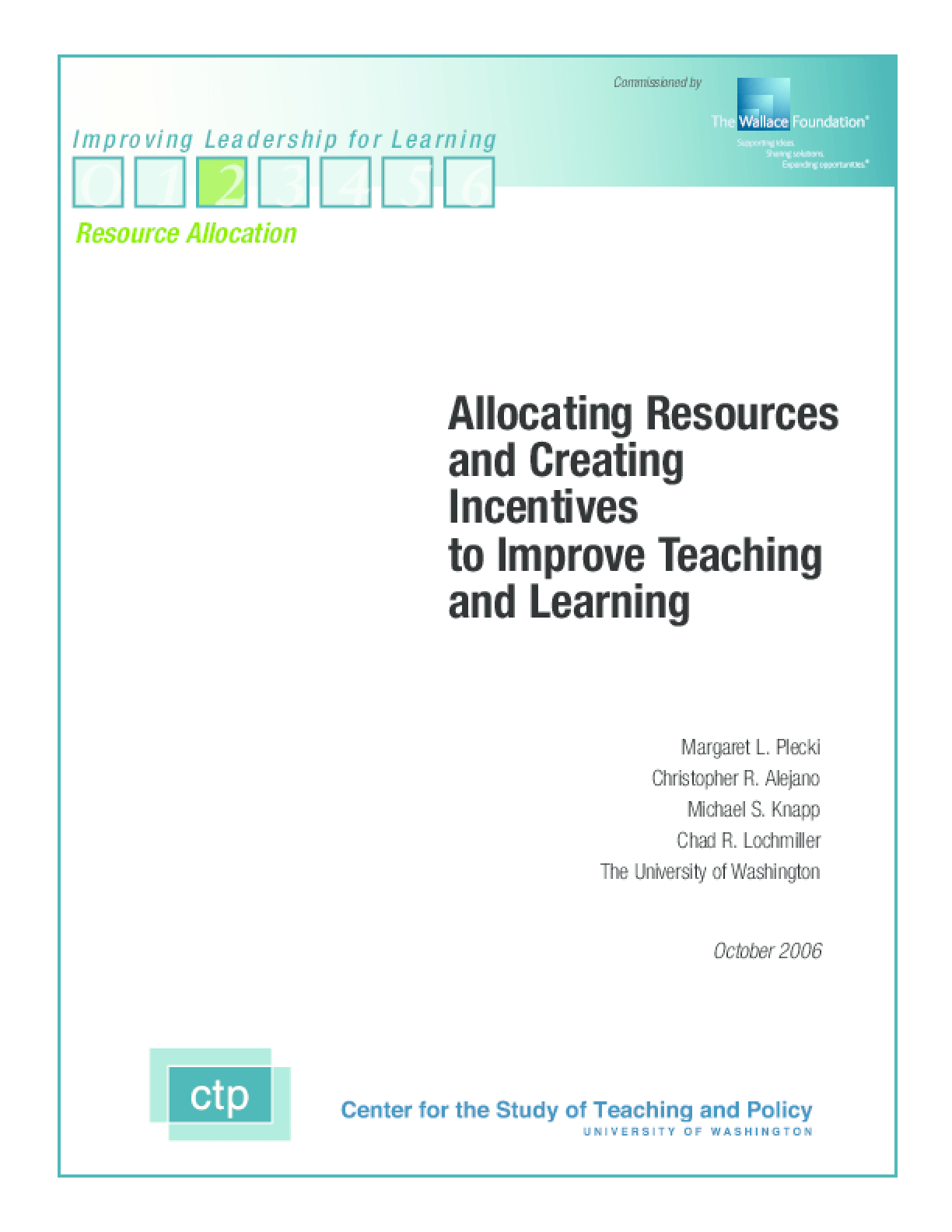 Allocating Resources and Creating Incentives to Improve Teaching and Learning
