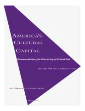 America's Cultural Capital: Recommendations for Structuring the Federal Role