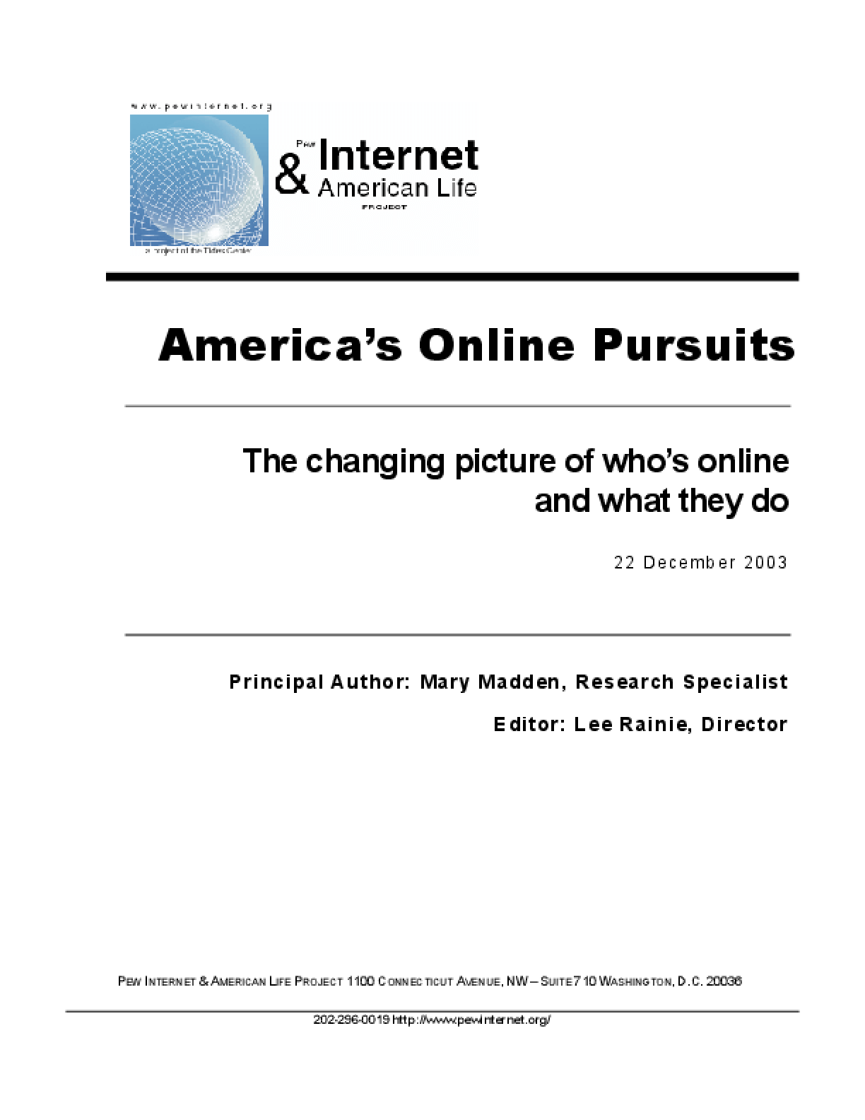 America's Online Pursuits: The Changing Picture of Who's Online and What They Do