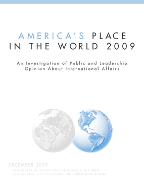 America's Place in the World 2009: An Investigation of Public and Leadership Opinion About International Affairs