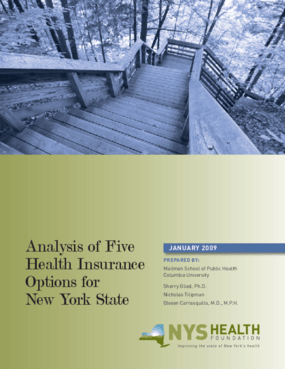 Analysis of Five Health Insurance Options for New York State