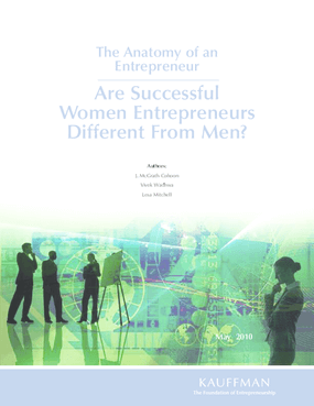 The Anatomy of an Entrepreneur: Are Successful Women Entrepreneurs Different From Men?